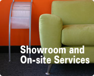 Showroom and On-site Services